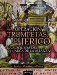 Los mejores ebooks 2016 descargados OPERACIÓN TROMPETAS DE JERICÓ 9788499677415 DJVU FB2