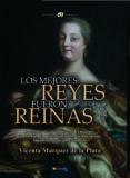 LOS MEJORES REYES FUERON REINAS - 9788499679815 - VICENTA MARQUEZ DE LA PLATA