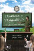 Libros para descargar gratis. CRÔNICAS DO MAGISTÉRIO