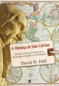 Descargando audiolibros en ipod nano A HERANÇA DE JOÃO CALVINO FB2 iBook RTF de DAVID W. HALL 9788576229315