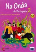 NA ONDA PORTUGUES 2 AL+CD (A1+A2) - 9789727578115 - VV.AA.