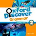 OXFORD DISCOVER GRAMMAR 2 CL AUDIO CD - 9780194432825 - VV.AA.
