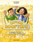 ROOFTOPS 4 ACTIVITY BOOK - 9780194503525 - VV.AA.