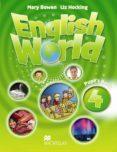 ENGLISH WORLD 4 PUPIL S BOOK - 9780230024625 - VV.AA.