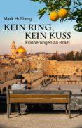 Descargas gratuitas kindle libros KEIN RING, KEIN KUSS