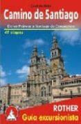 camino de santiago: de los pirineos a santiago de compostela- 41 etapas (2ª ed.)-cordula rabe-9783763347025