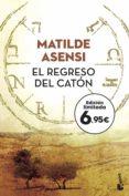 EL REGRESO DEL CATON - 9788408187325 - MATILDE ASENSI