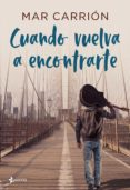 cuando vuelva a encontrarte (ebook)-mar carrion-9788408207825