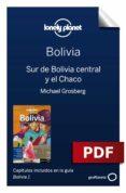 Descargar libros completos en pdf. BOLIVIA 1_7 SUR DE BOLIVIA CENTRAL Y EL CHACO de ISABEL ALBISTON, MICHAEL GROSBERG 9788408220725 (Spanish Edition)