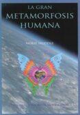 LA GRAN METAMORFOSIS HUMANA: LIBRO UNO DE LAS CRONICAS DE ELEANOR - 9788415795025 - NORIE HUDDLE