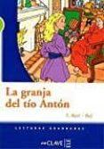 LECTURAS ADOLESCENTES - LA GRANJA DEL TÍO ANTÓN - 9788416108725 - VV.AA.