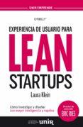EXPERIENCIA DE USUARIO PARA LEAN STARTUPS - 9788416125425 - LAURA KLEIN