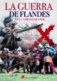 la guerra de flandes y el camino español-luis e. togores-german segura garcia-9788416200825