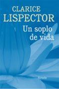UN SOPLO DE VIDA - 9788416465125 - CLARICE LISPECTOR