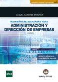MATEMATICAS AVANZADAS PARA LA ECONOMIA - 9788416466825 - MANUEL SANCHEZ