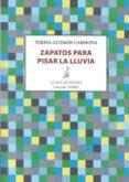ZAPATOS PARA PISAR LA LLUVIA - 9788416682225 - TERESA GUZMAN CARMONA