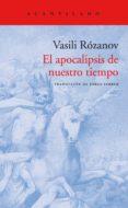 EL APOCALIPSIS DE NUESTRO TIEMPO - 9788416748525 - VASILI ROZANOV