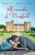 al encuentro de mansfield (ebook)-huntley fitzpatrick-9788416973125