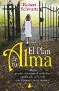 el plan de tu alma (ebook)-robert schwartz-9788417030025