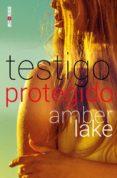testigo protegido-amber lake-9788417361525
