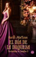 el día de la duquesa (ebook)-sarah maclean-9788417451325