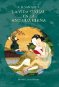 LA VIDA SEXUAL EN LA ANTIGUA CHINA - 9788417624125 - ROBERT VAN GULIK