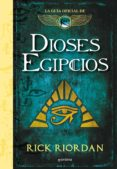 dioses egipcios: la guia oficial de las cronicas de kane-rick riordan-9788417671525