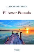 Amazon kindle descargar ebook precios EL AMOR PAUSADO 9788418186325 de  en español PDF