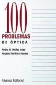 100 PROBLEMAS DE OPTICA - 9788420686325 - PEDRO M. MEJIAS ARIAS