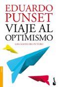 VIAJE AL OPTIMISMO - 9788423346325 - EDUARDO PUNSET