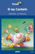 EL REY CANTARIN - 9788423675425 - RAFAEL ESTRADA
