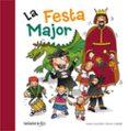 LA FESTA MAJOR - 9788424645625 - ANNA CANYELLES ROCA