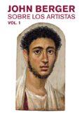 SOBRE LOS ARTISTAS (VOL. 1) - 9788425230325 - BERGER JOHN
