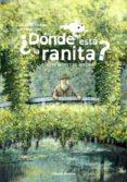 DONDE ESTA LA RANITA - 9788426139825 - GERALDINE ELSCHNER