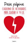 PASA PAGINA: CUADERNO DE ACTIVIDADES PARA OLVIDAR A TU EX - 9788426402325 - REBECCA BELTRAN