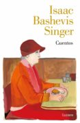 CUENTOS - 9788426405425 - ISAAC BASHEVIS SINGER