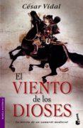 EL VIENTO DE LOS DIOSES - 9788427032125 - CESAR VIDAL
