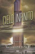EL PISO MIL 3: CIELO INFINITO - 9788427213425 - KATHARINE MCGEE