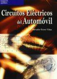 CIRCUITOS ELECTRICOS DEL AUTOMOVIL - 9788428329125 - SALVADOR FERRER VIÑAS