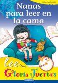NANAS PARA LEER EN LA CAMA - 9788430567225 - GLORIA FUERTES