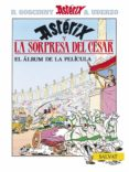 ASTERIX: LA SORPRESA DEL CESAR - 9788434506725 - ALBERT UDERZO