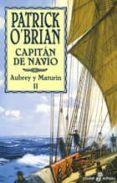 CAPITAN DE NAVIO: AUBREY Y MATURIN II - 9788435018425 - PATRICK O BRIAN