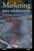 MARKETING PARA ADOLESCENTES - 9788436818925 - TERESA PINTADO BLANCO