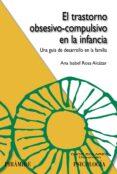 EL TRASTORNO OBSESIVO-COMPULSIVO EN LA INFANCIA - 9788436826425 - ANA ISABEL ROSA ALCAZAR