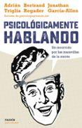 PSICOLÓGICAMENTE HABLANDO - 9788449332425 - VV.AA.