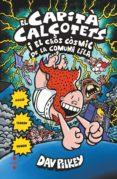el capità calçotets i el caos còsmic de la comuna lila. cartoné-dav pilkey-9788466145725
