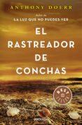 EL RASTREADOR DE CONCHAS - 9788466343725 - ANTHONY DOERR