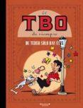 EL TBO DE SIEMPRE Nº 10: DE TEBEO SOLO HAY ESTE - 9788466644525 - VV.AA.