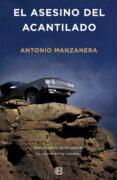 EL ASESINO DEL ACANTILADO - 9788466660525 - ANTONIO MANZANERA