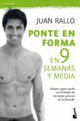 PONTE EN FORMA EN 9 SEMANAS Y MEDIA - 9788467036725 - JUAN RALLO